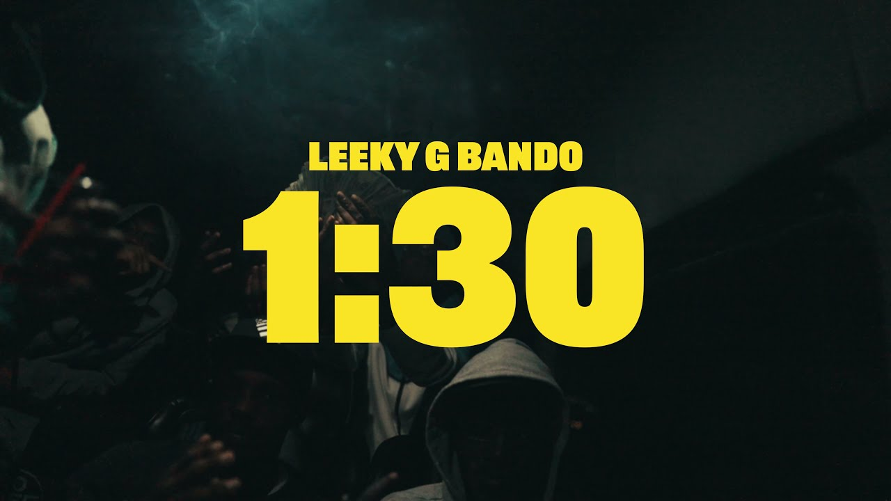 Leeky G Bando - 1:30 [Official Music Video]