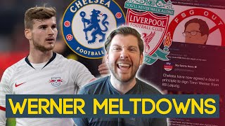 WERNER TO CHELSEA CAUSES LIVERPOOL FAN MELTDOWN