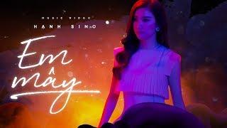 Em Mây - Trailer Music Video | Hạnh Sino