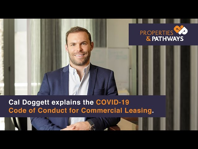 COVID-19 Code of Conduct for Commercial Leasing EXPLAINED