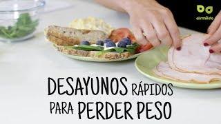 Desayunos Para Adelgazar Almuerzos Fáciles Y Rápidos Para Perder Peso Youtube