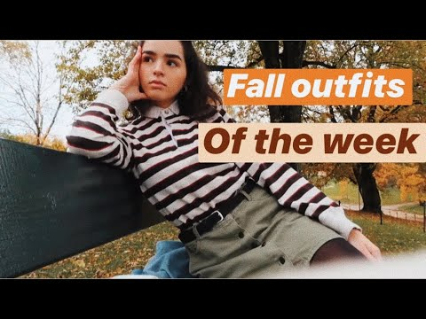 [VIDEO] - fall outfits of the week 8
