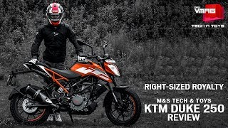 Right-sized Royalty | KTM DUKE 250 | M&S TECH & TOYS | M&S VMAG