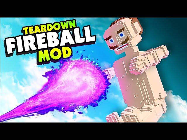 New FIREBALL Is The MOST DESTRUCTIVE Weapon - Teardown Mods