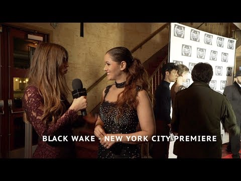 BLACK WAKE  New York City Movie Premiere w/ Tom Sizemore, Nana Gouvea & Jonny Beauchamp