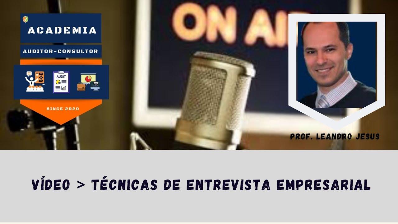 TÉCNICAS DE ENTREVISTA EMPRESARIAL PARA AUDITOR, CONSULTOR E GESTOR