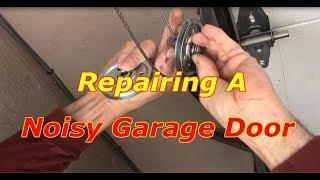 How To Repair A noisy Garage Door