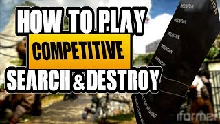 SEARCH AND DESTROY 101 | BEGINNER TIPS AND TRICKS | HOW TO PLAY COMPETITIVE COD | GBs, MLG, UMG