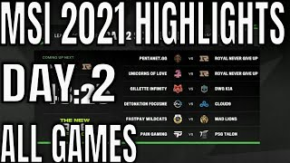 MSI 2021 Day 2 Highlights ALL GAMES | Mid Season Invitational 2021 Group Stage Day 2