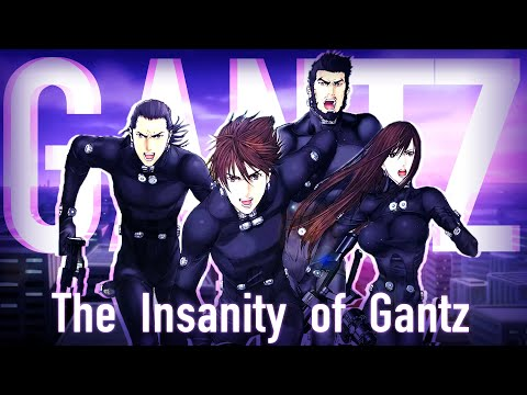 The Insanity of Gantz and Why You Should Care