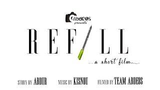 Refill - A Short Film | Hindi Short Film 2017 | Award Winning short film 2017