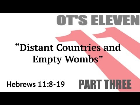 "10-29-2017 ""Distant Countries and Empty Wombs"" Rev. Jonathan Hart"