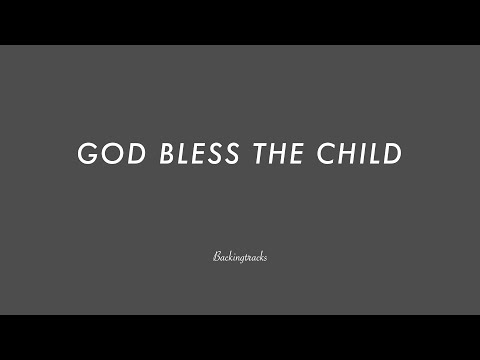 GOD BLESS THE CHILD - Backing Track Play Along Jazz Standard Bible 2
