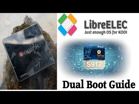 TUTORIAL: LibreELEC Amlogic S912 Dual Boot Installation Guide – The