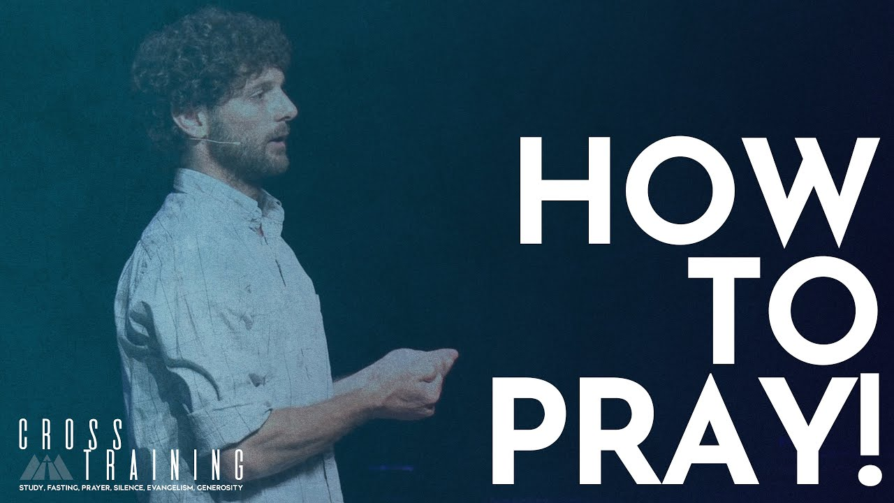 How To Pray(7/11/21)