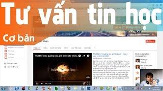 Hướng dẫn trang trí kênh YouTube đẹp mắt (decorate YouTube channel become eyecatching)