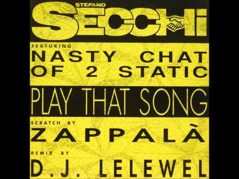Stefano Secchi Ft. Nasty Chat - Play That Song (DJ Lelewel Remix)