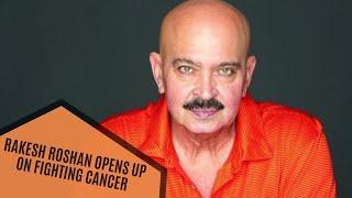 Hrithik Roshan's Father Rakesh Roshan Opens Up On Fighting Cancer | SpotboyE