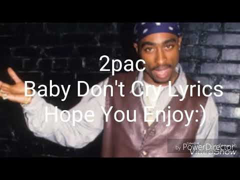 2pac-Baby Don't Cry Lyrics
