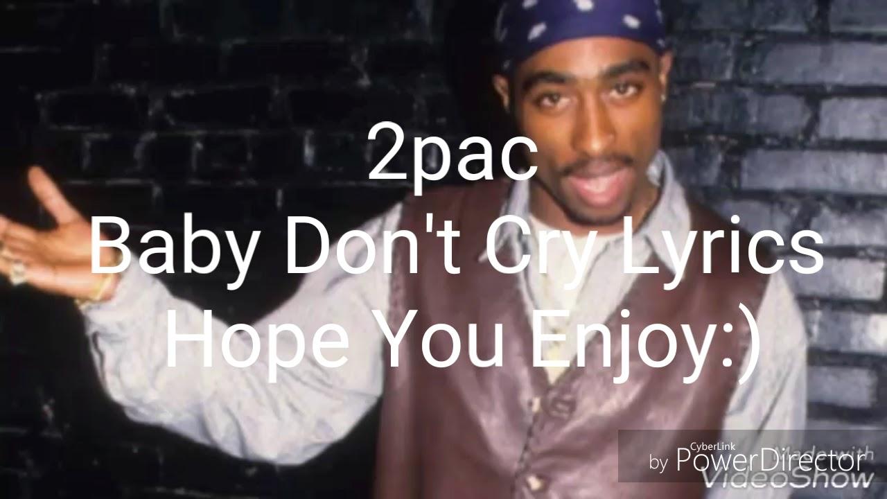 2pacbaby Don't Cry Lyrics  Youtube