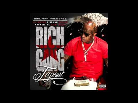 Rich Gang (Birdman, Future, Mack Maine, Lil Wayne & Nicki Minaj) -- Tapout (Instrumental)