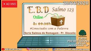 EBD Online Salmos 123 - Pr. Diocelio