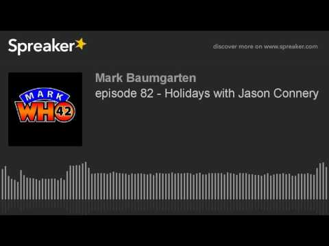 episode 82 - Holidays with Jason Connery