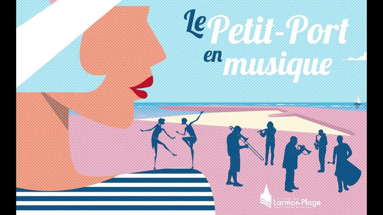 Petit-port en musique à Larmor-Plage