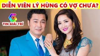 Vợ diễn viên Lý Hùng là ai? Diễn viên Lý Hùng có vợ chưa? - TIN GIẢI TRÍ