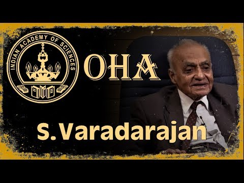 IASc Oral history archive: S. Varadarajan