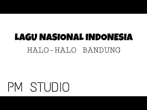 Lagu Nasional Indonesia - Halo Halo Bandung Ciptaan Ismail Marzuki