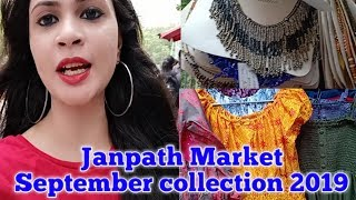 Janpath market delhi summer collection 2019 | clothes & jewellery collection September 2019