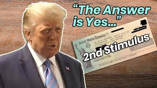 Trump CONFIRMS Second Stimulus Check!