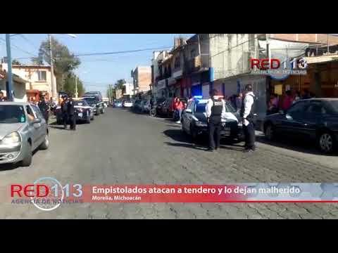 VIDEO Empistolados atacan a tendero y lo dejan malherido, en Morelia