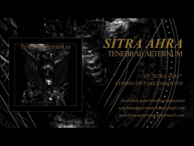 Tenebrae Aeternum   Sitra Ahra (Album Track)