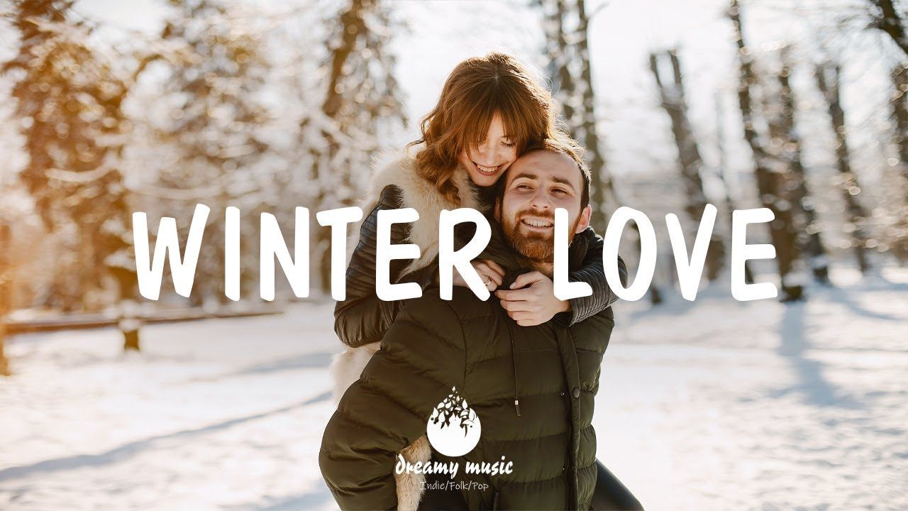 Winter Love - Indie/Pop/Folk Compilation | December 2020