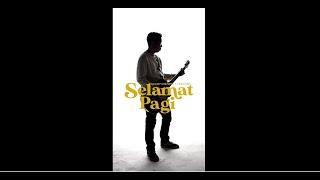 Good Morning Everyone - Selamat Pagi (Official Lyric Video)