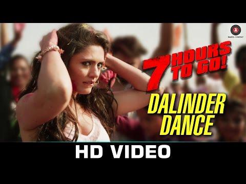 Dalinder Dance - 7 Hours to Go | Hanif Shaikh | Sumit Sethi | Shiv Pandit & Sandeepa Dhar