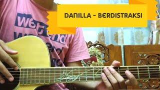 Danilla - Berdistraksi (Gitar Tutorial)