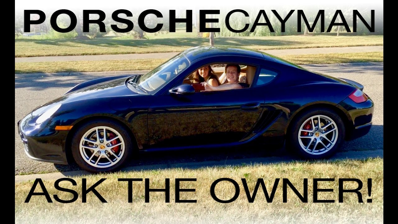 What it's Like to Own a 2007 Porsche Cayman: Ask The Owner! - YouTube