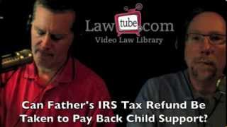 Can IRS tax refund be taken to pay child support?