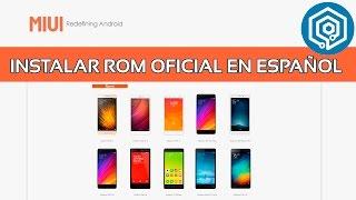 Como instalar la ROM oficial en español en cualquier Xiaomi [Método 1]