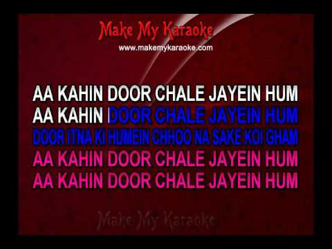 Aa Kahin Door Chale (With Male Vocals) - Laawaris (MP3 Format) Karaoke