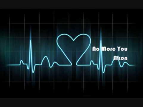 No More You - Akon [ Download + Lyrics ]