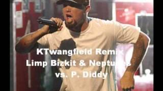 Limp Bizkit & Neptunes vs. P. Diddy - KTwangfield Nookie Remix