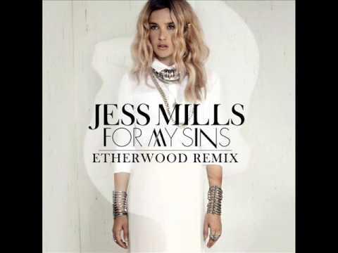 Jess Mills - For My Sins (Etherwood Remix)