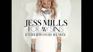 Jess Mills - For My Sins (Etherwood Remix)