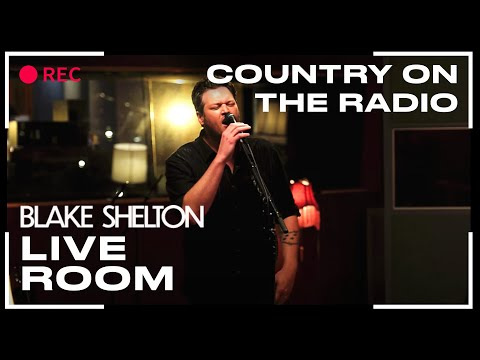 Blake Shelton Country On The Radio Captured In The Live Room