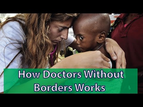 How Doctors Without Borders Works