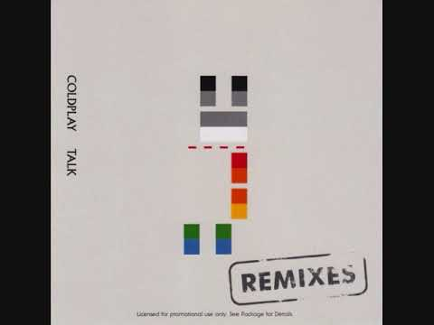 Coldplay ‎- Talk (Remixes) (Maxi-Single)